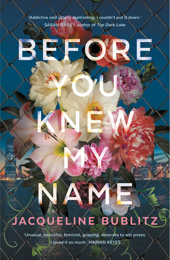 Jacqueline Bublitz: Before You Knew My Name