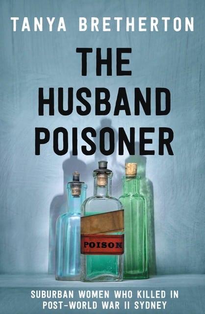 TANYA BRETHERTON: The Husband Poisoner